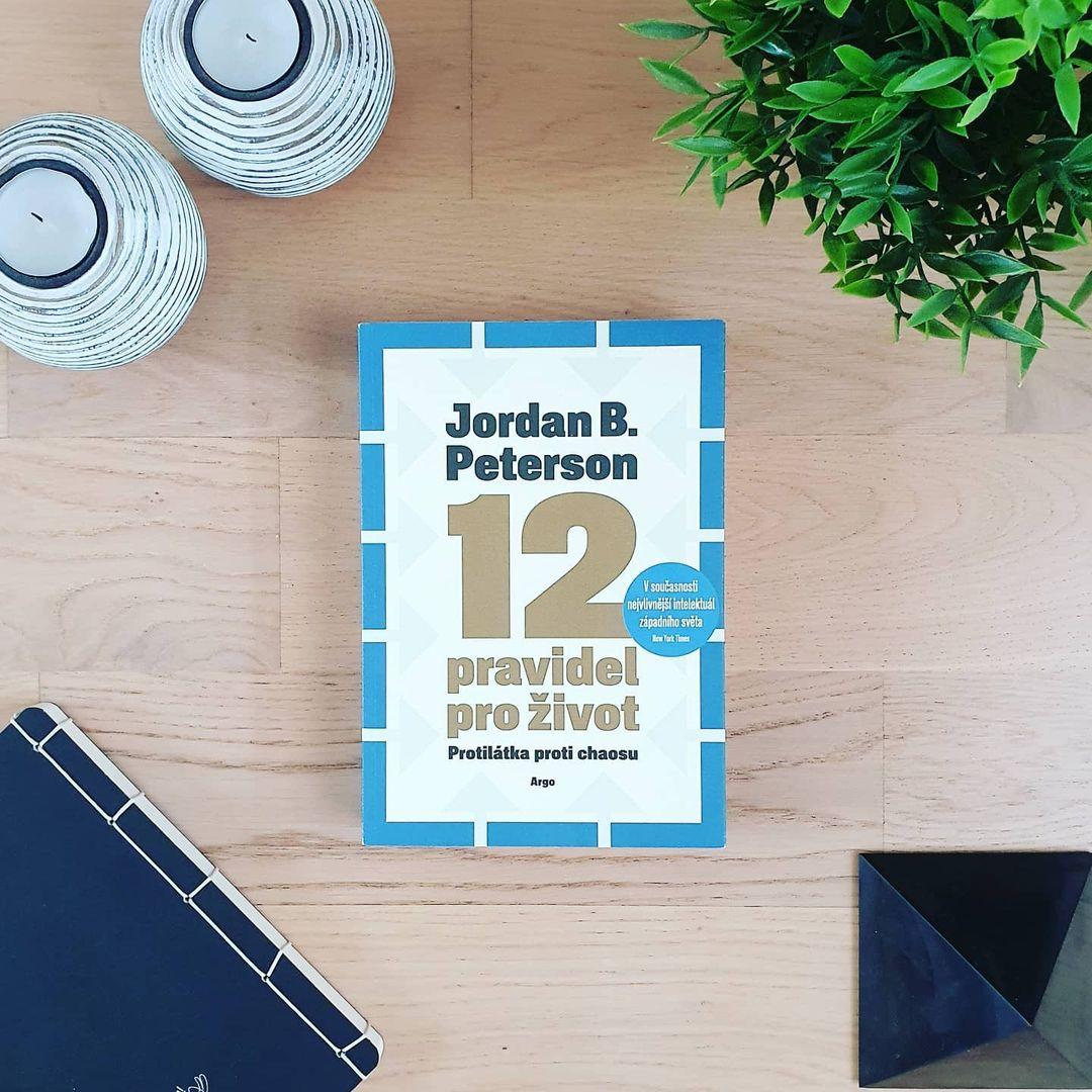 12 pravidel pro život (12 Rules for Life) - Jordan B. Peterson