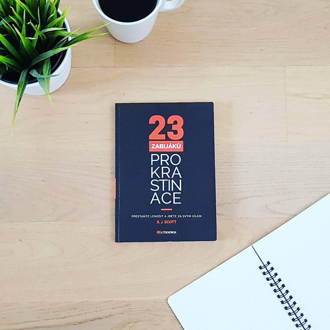 23 zabijáků prokrastinace (23 Anti-Procrastination Habits) - S. J. Scott