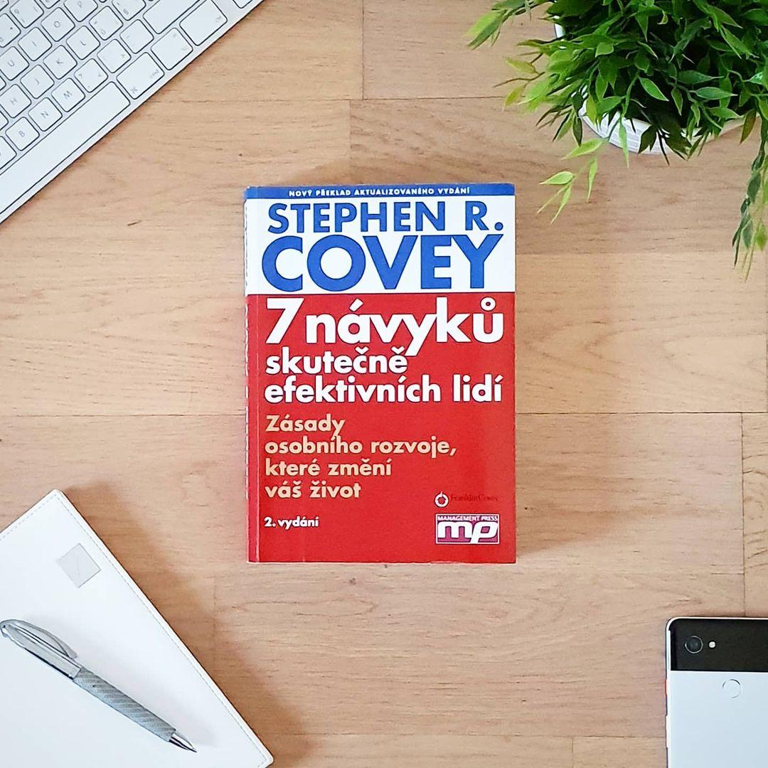 7 návyků skutečně efektivních lidí (The 7 Habits of Highly Effective People) - Stephen Covey