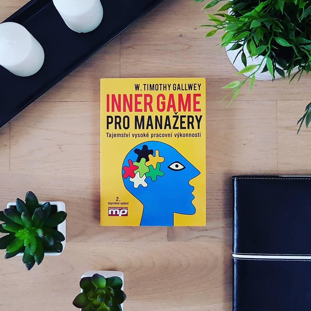 Inner Game pro manažery (Inner Game of Work) - W. Timothy Gallwey