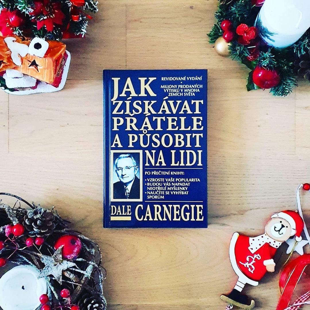Jak získávat přátele a působit na lidi (How to Win Friends & Influence People) - Dale Carnegie