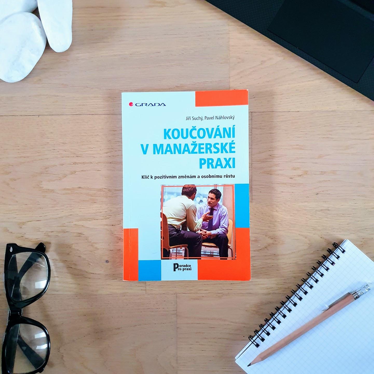 Koučování v manažerské praxi - Jiří Suchý, Pavel Náhlovský