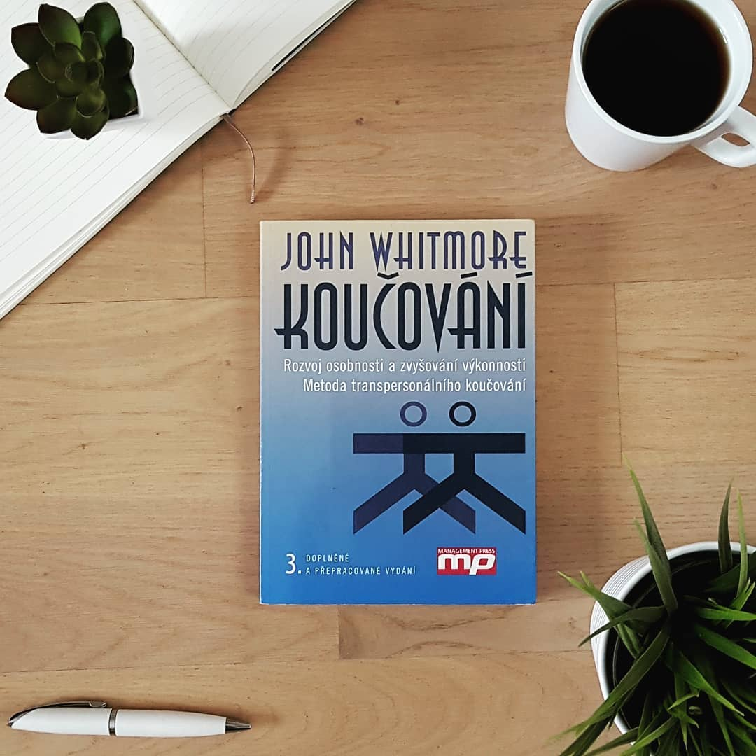 Koučování (Coaching) - John Whitmore