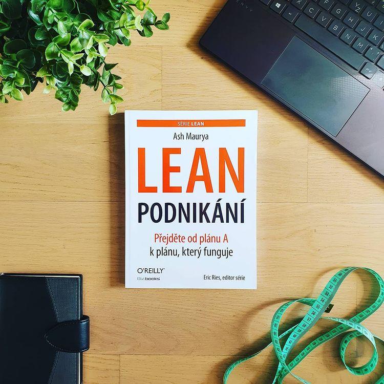 Lean podnikání (Running Lean) - Ash Maurya