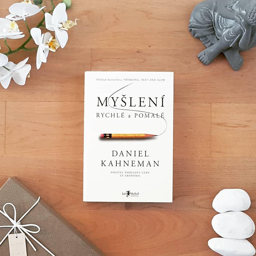 Myšlení, rychlé a pomalé (Thinking, Fast and Slow) - Daniel Kahneman