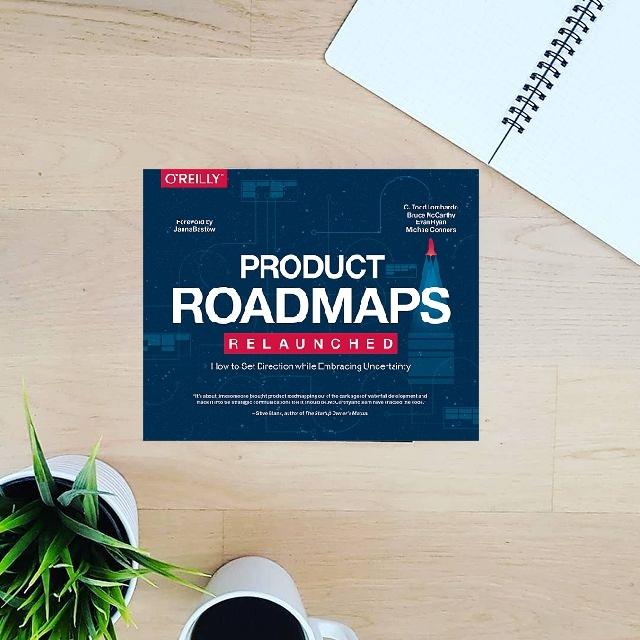 Product Roadmaps Relaunched - C. Todd Lombardo,  Bruce McCarthy, Evan Ryan, Michael Connors