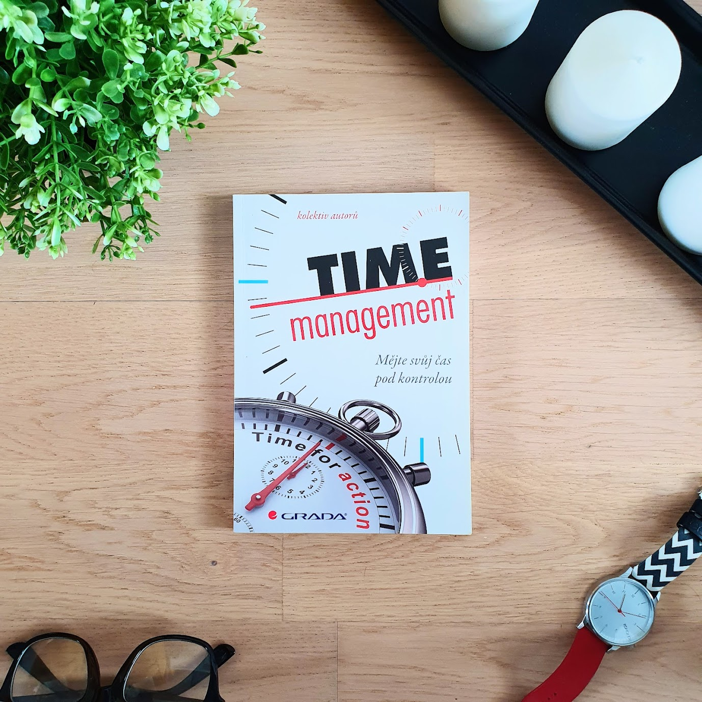 Time management (Zeitmanagement) - Jörg Knoblauch, Holger Wöltje, Marcus B. Hausner, Martin Kimmich, Siegfried Lachmann